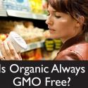 ¿Qué hay en un nombre? Para los OMG (organismos modificados genéticamente) y los orgánicos una gran cantidad de disparates